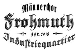 Männerchor Frohmuth Industriequartier